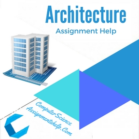 Architecture Assignment Help by Expert Professionals