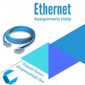 Ethernet Assignment Help