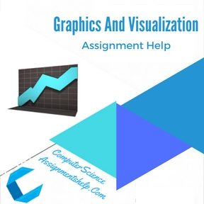 Graphics And Visualization Assignment Help