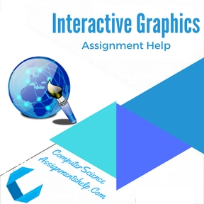 Interactive Graphics Assignment Help