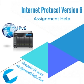 Internet Protocol Version 6 Assignment Help