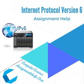 Internet Protocol Version 6 Assignment Help