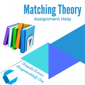 Matching Theory Assignment help