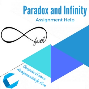 Paradox and Infinity Assignment Help