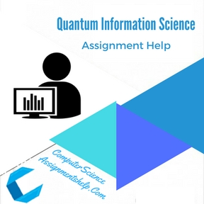 Quantum Information Science Assignment Help