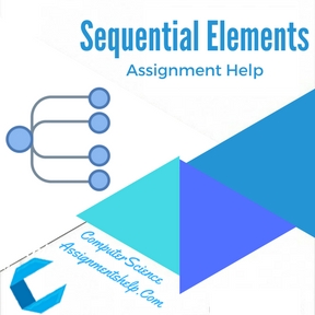 Sequential Elements Assignment Help