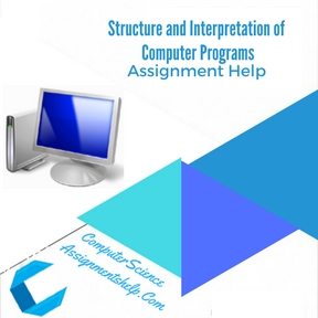Structure and Interpretation of Computer Programs Assignment Help