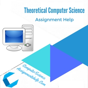 Theoretical Computer Science Assignment Help