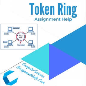 Token Ring Assignment Help