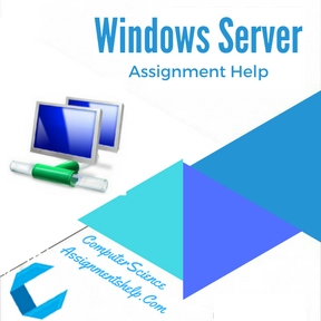 Windows Server Assignment Help