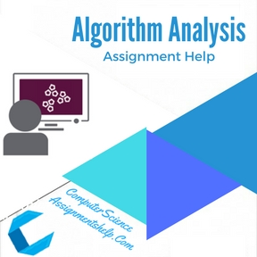 Algorithm Analysis Assignment Help