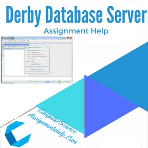 Derby Database Server Assignment Help