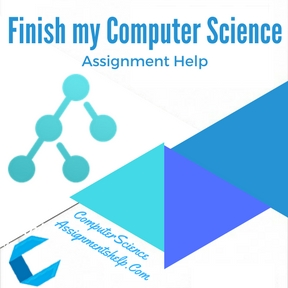 Finish my Computer Science Assignment HelpFinish my Computer Science Assignment Help